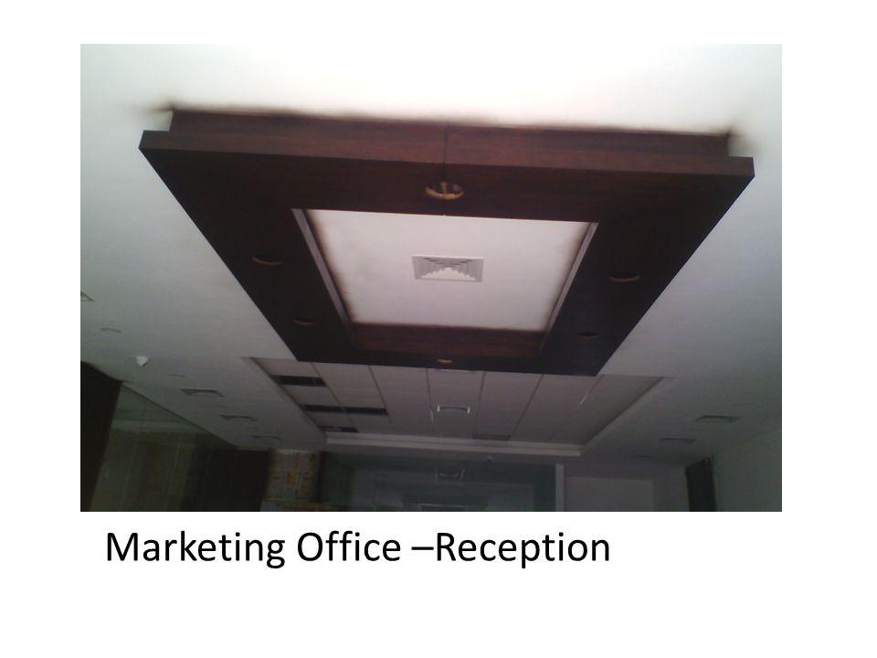 Marketing Office –Reception