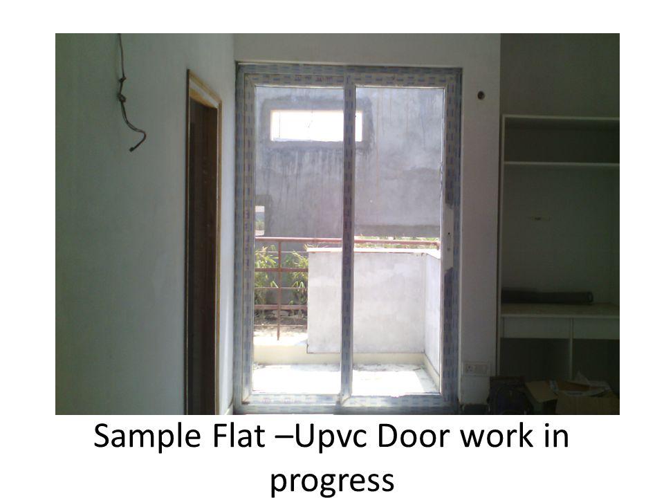Sample Flat –Upvc Door work in progress