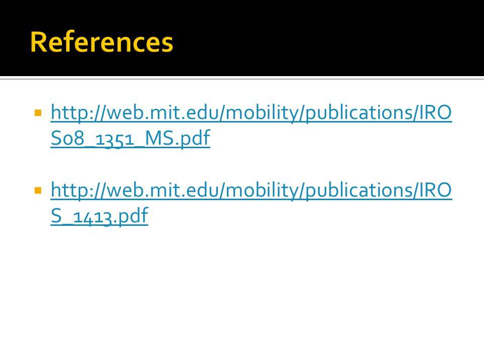  http://web.mit.edu/mobility/publications/IRO S08_1351_MS.pdf http://web.mit.edu/mobility/publications/IRO S08_1351_MS.pdf  http://web.mit.edu/mobil