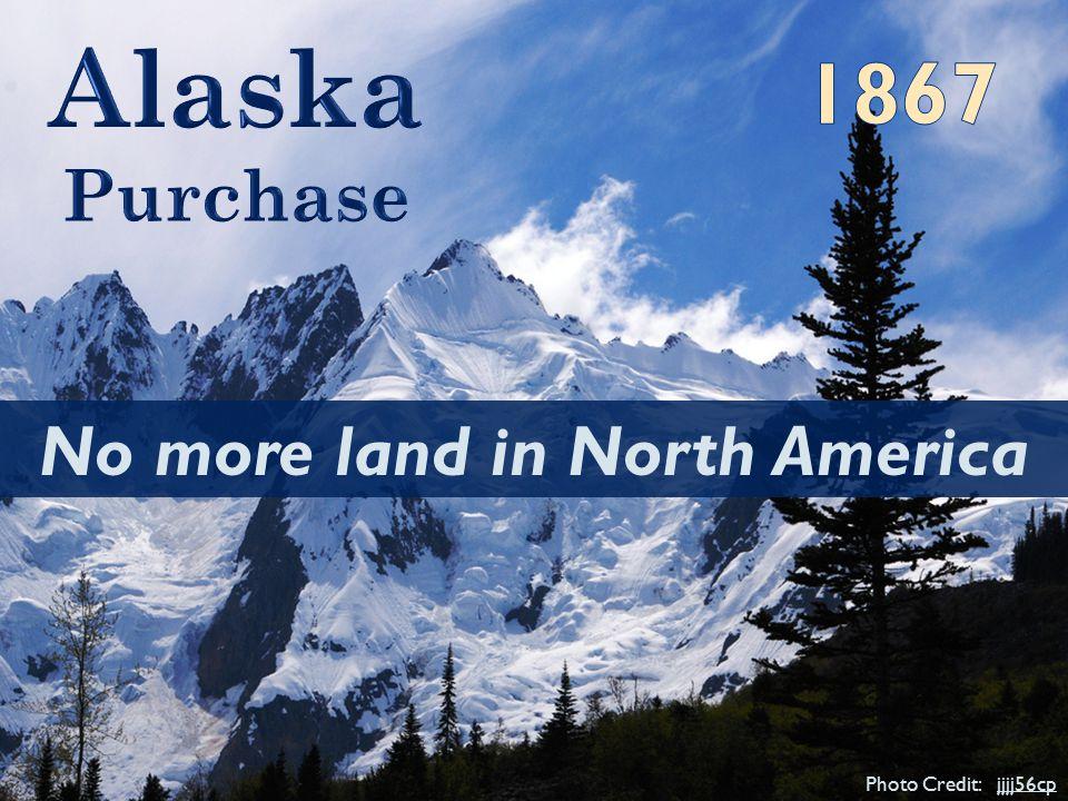 Photo Credit: jjjj56cpjjjj56cp No more land in North America