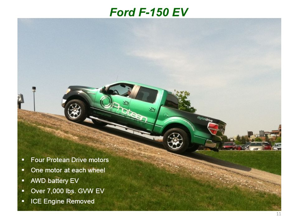 Ford F-150 EV 11  Four Protean Drive motors  One motor at each wheel  AWD battery EV  Over 7,000 lbs.