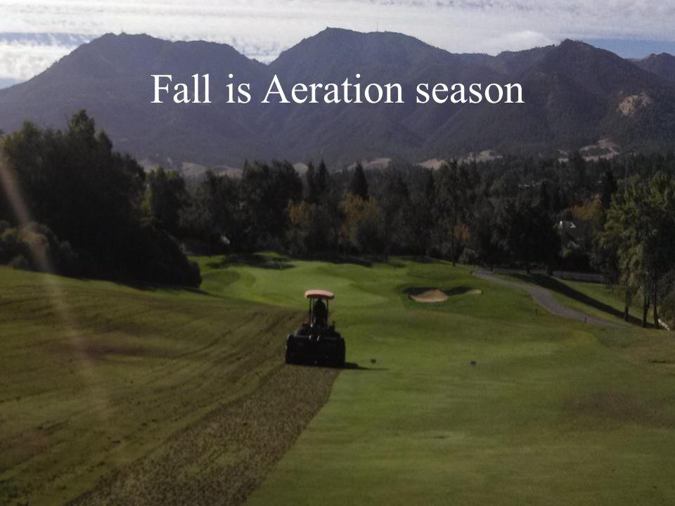Fall is Aeration season