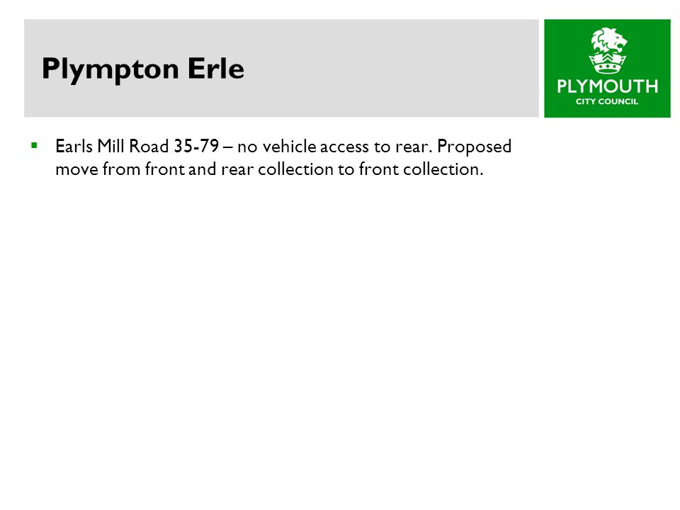 Plympton Erle  Earls Mill Road 35-79 – no vehicle access to rear.