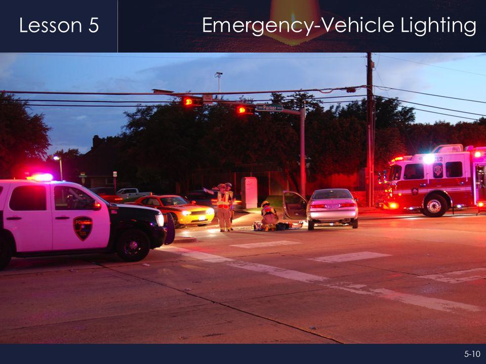 Lesson 5 Emergency-Vehicle Lighting 5-10