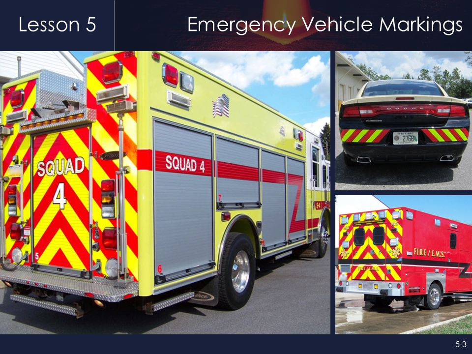 Lesson 5 Emergency Vehicle Markings 5-3
