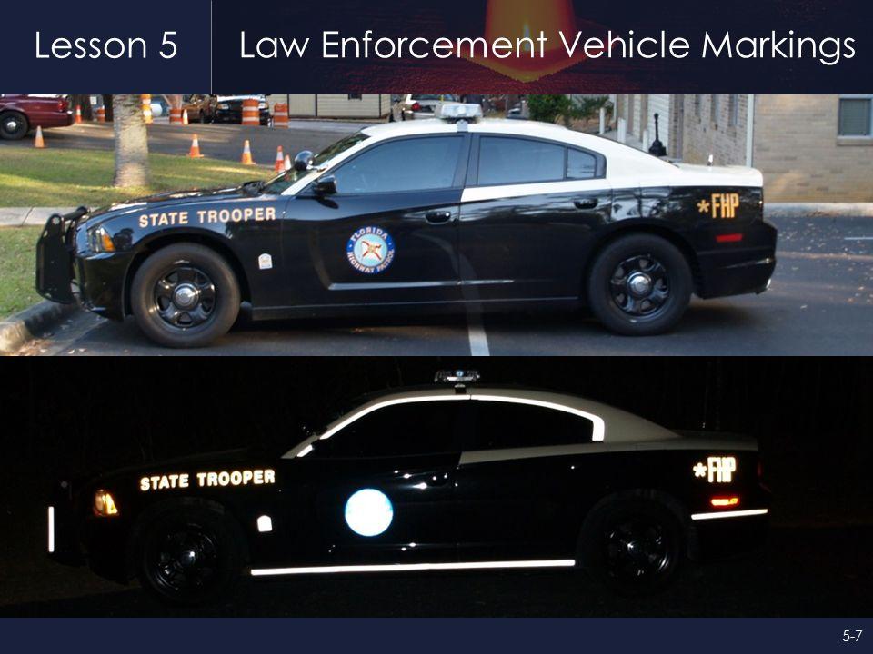 Lesson 5 Law Enforcement Vehicle Markings 5-7