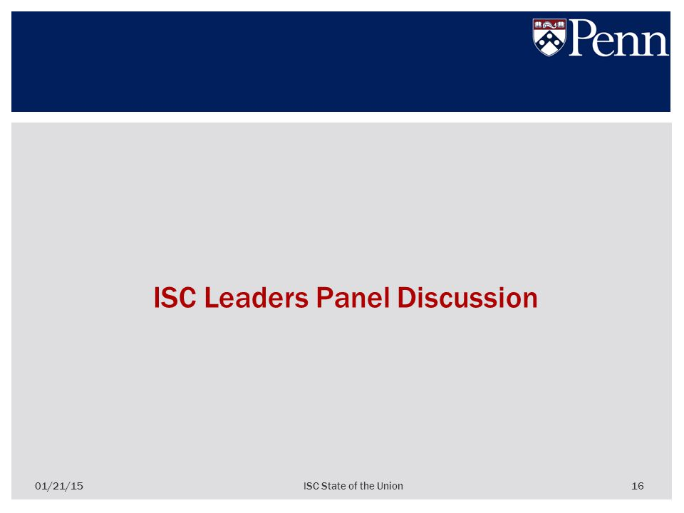 16 ISC Leaders Panel Discussion 01/21/15ISC State of the Union