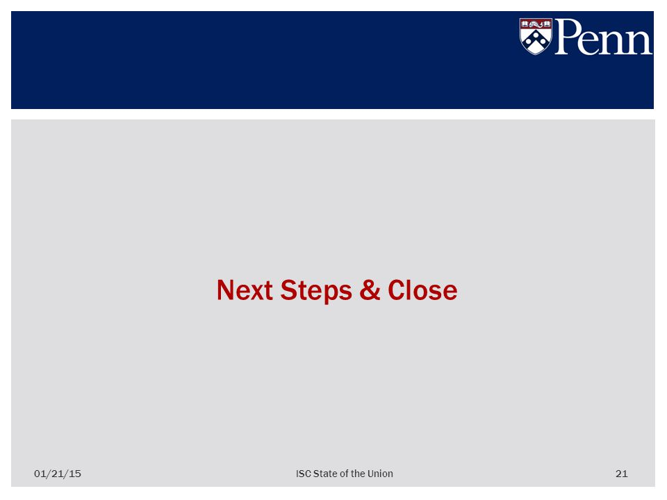 21 Next Steps & Close 01/21/15ISC State of the Union