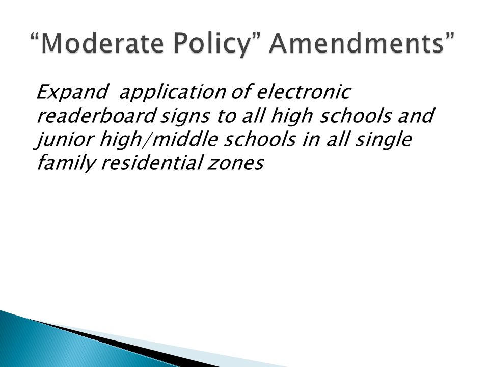 Expand application of electronic readerboard signs to all high schools and junior high/middle schools in all single family residential zones