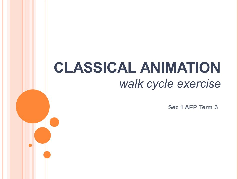 CLASSICAL ANIMATION walk cycle exercise Sec 1 AEP Term 3