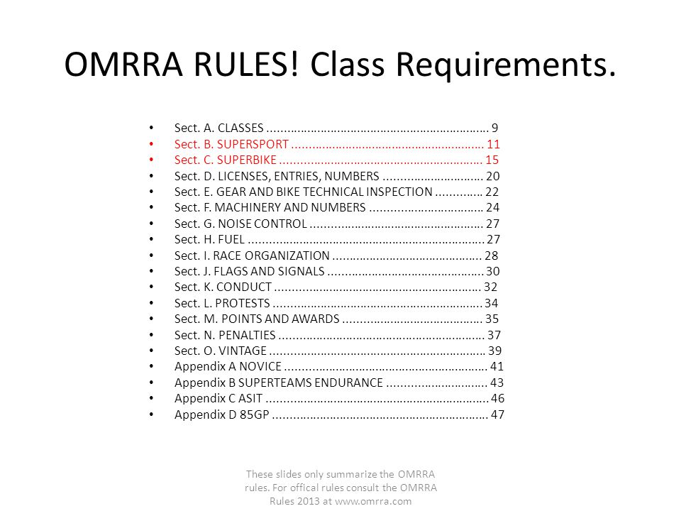 OMRRA RULES! Class Requirements. Sect. A. CLASSES................................................................... 9 Sect. B. SUPERSPORT............