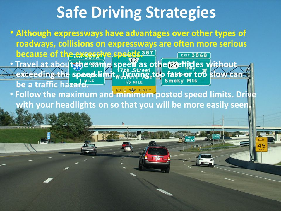 Although expressways have advantages over other types of roadways, collisions on expressways are often more serious because of the excessive speeds. T