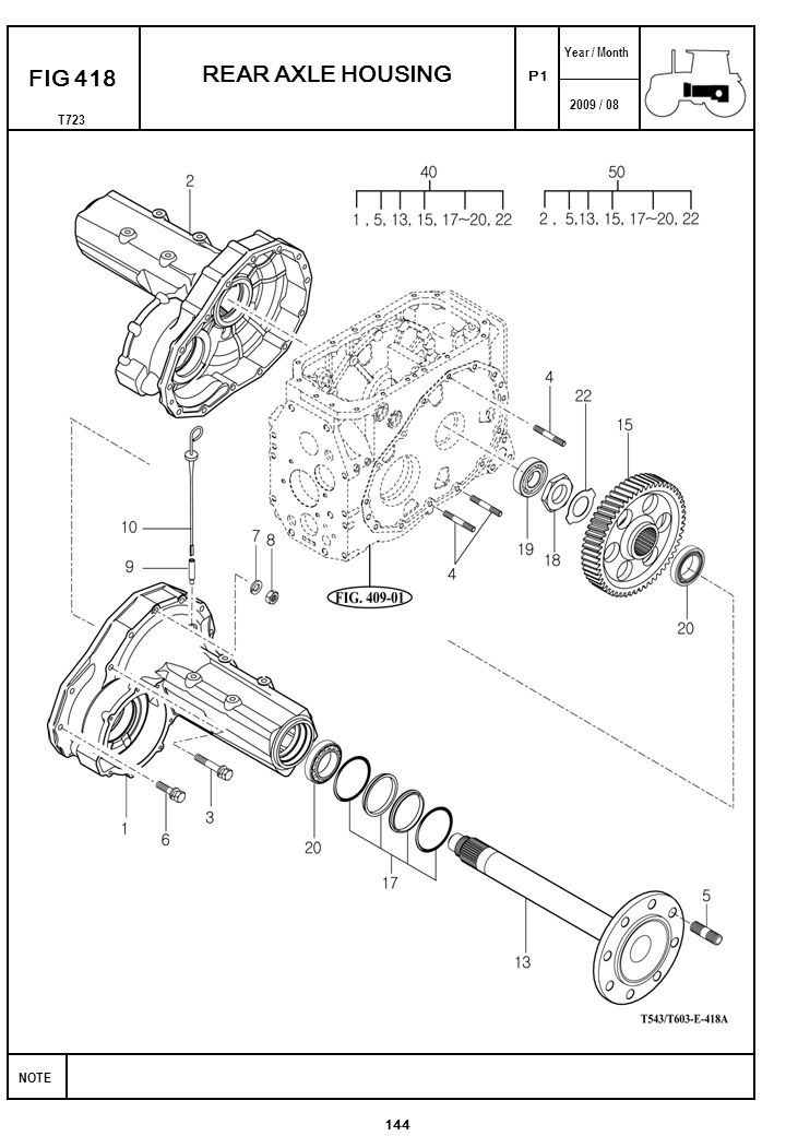 2009 / 08 NOTE Year / Month T723 P1 FIG 418 144 REAR AXLE HOUSING
