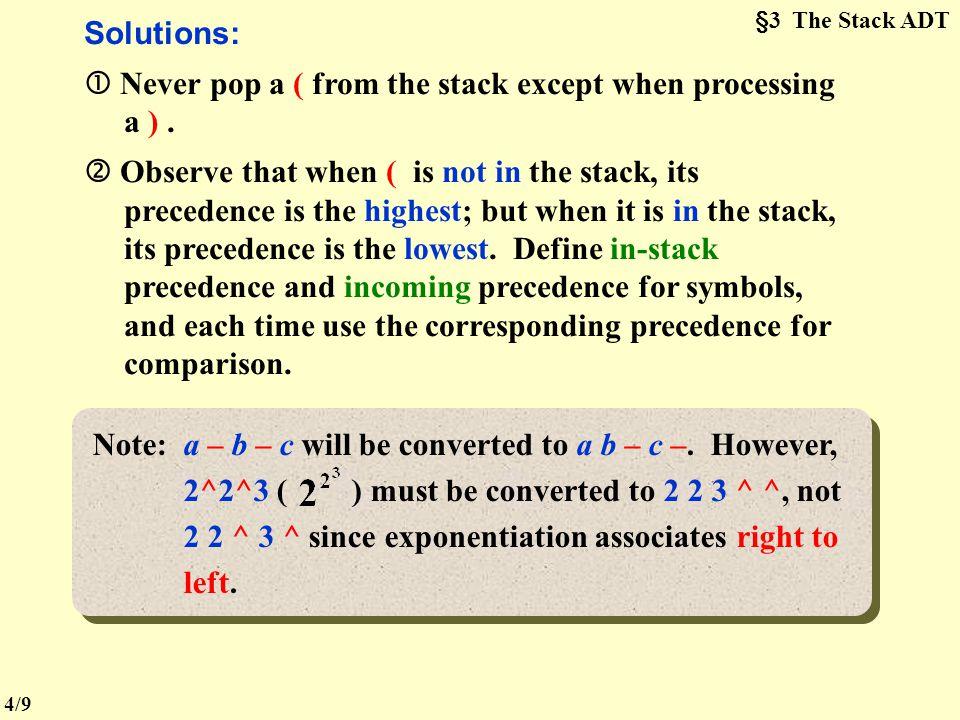 §3 The Stack ADT (   ? 〖 Example 〗 a  ( b  c )  d = ? a b c   d  top Output: Get token: a (operand) a Get token:  (times)  top Get token: (