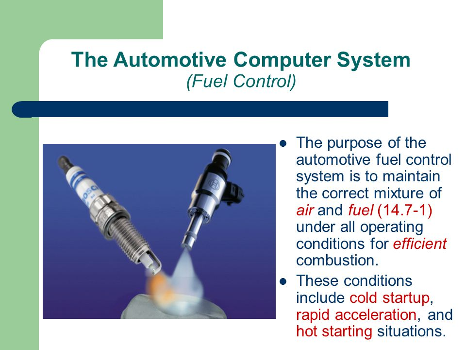 The purpose of the automotive fuel control system is to maintain the correct mixture of air and fuel (14.7-1) under all operating conditions for effic