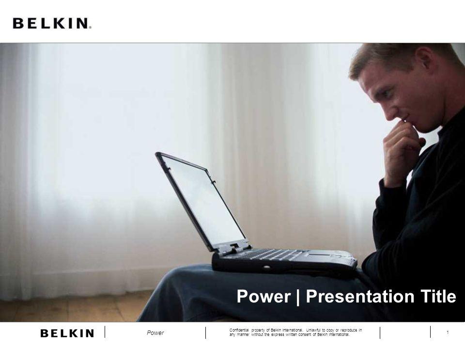 Confidential property of Belkin International.
