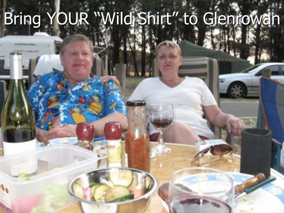 Bring YOUR Wild Shirt to Glenrowan