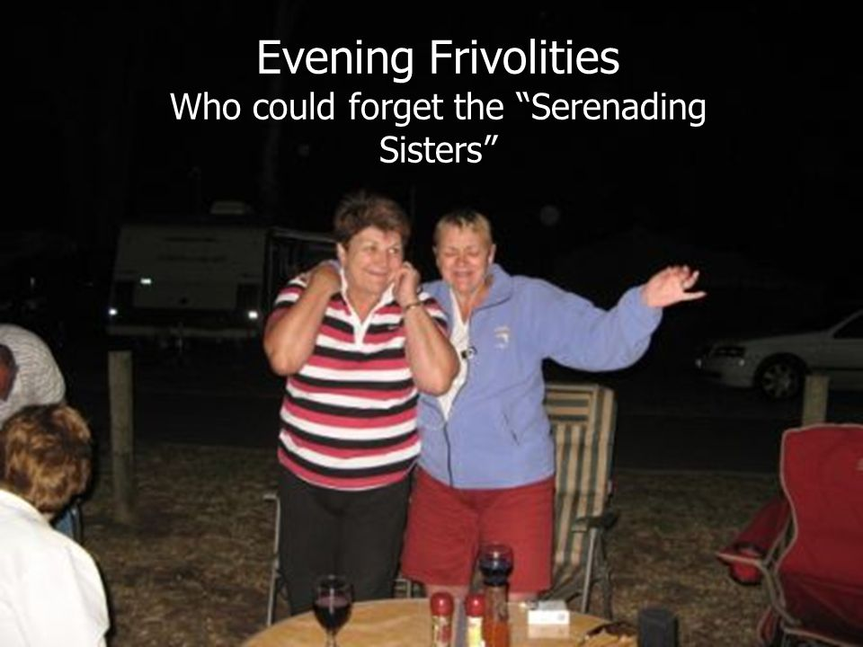 """Evening Frivolities Who could forget the """"Serenading Sisters"""""""