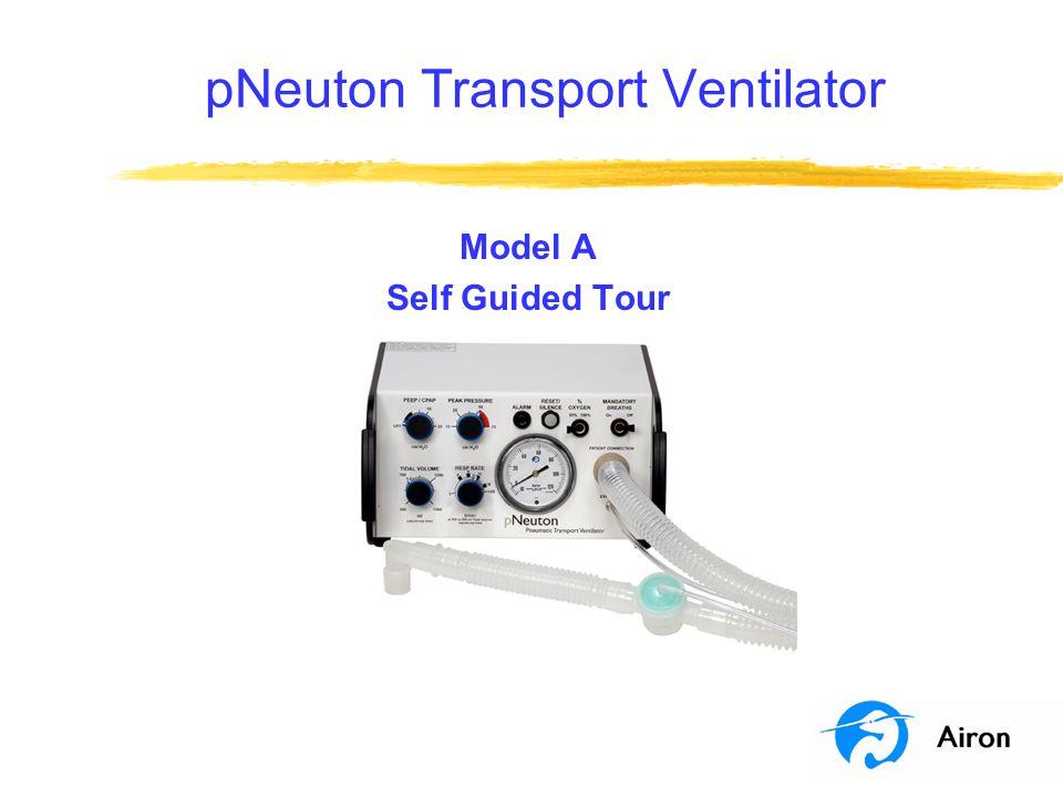 pNeuton Transport Ventilator Model A Self Guided Tour