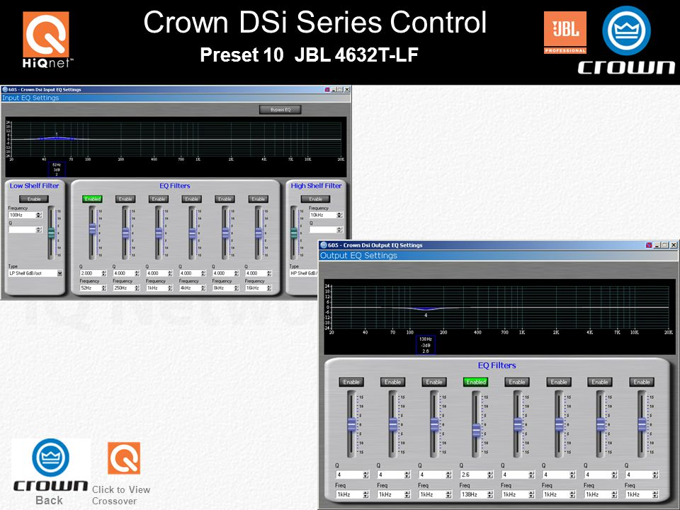 Crown DSi Series Control Back Preset 10 JBL 4632T-LF Click to View Crossover