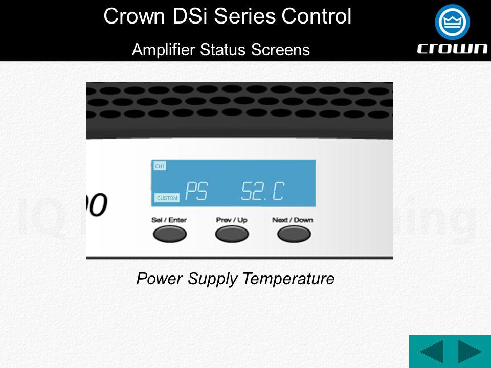 Crown DSi Series Control Power Supply Temperature Amplifier Status Screens