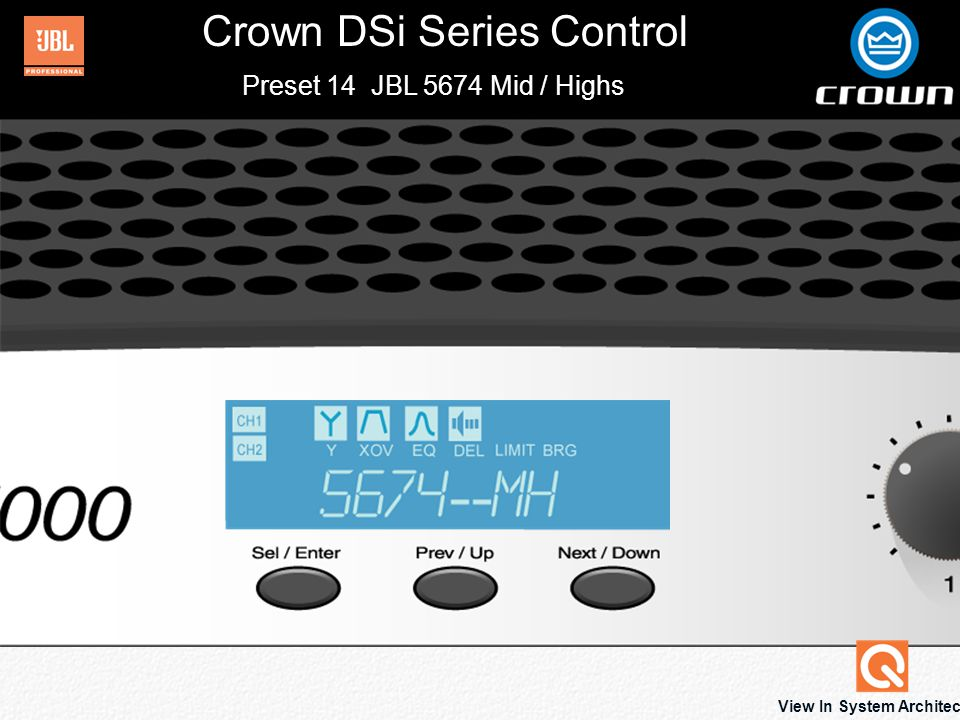 Crown DSi Series Control View In System Architect Preset 14 JBL 5674 Mid / Highs