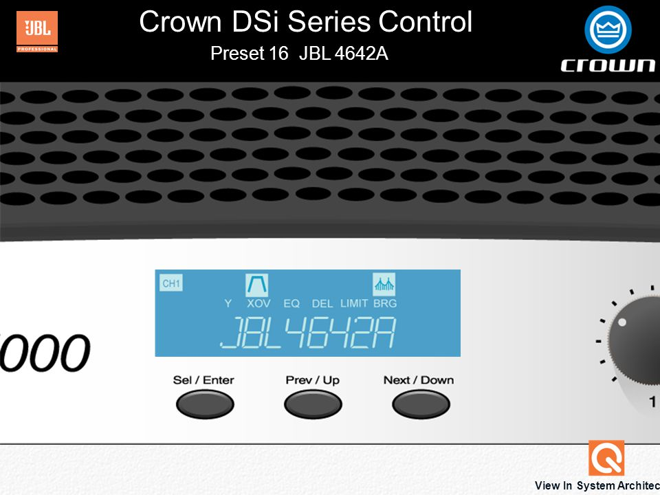 Crown DSi Series Control Preset 16 JBL 4642A View In System Architect