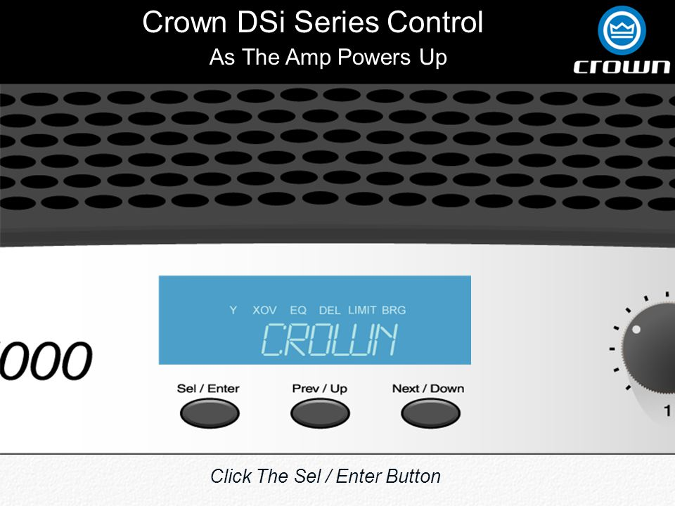 Crown DSi Series Control Channel 1 Limiter -3dB Initiates A Limiter On Channel 1 At -3dB Below Clipping