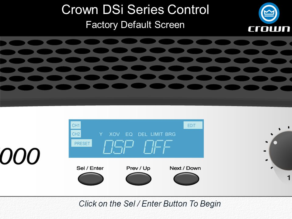 Crown DSi Series Control Connect To Speaker Channel Outputs Removable IEC Power Connector 3 10-Pin Phoenix Output Connectors 6 HD-15 Connectors To Connect Directly to DSi Amplifiers Main Input From Processor Adjust Input from Cinema Processor Adjust Bar Graph Sensitivity Adjust Levels From Amplifier Outputs Optional Input Connector Emergency AC Power Input EX Selector DSi 8M Monitor Back Panel