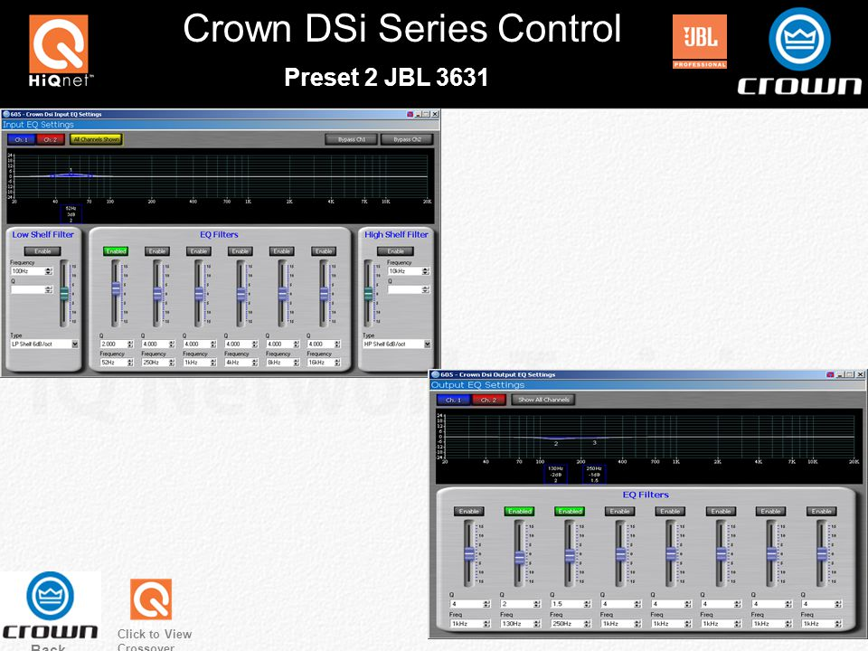 Crown DSi Series Control Preset 2 JBL 3631 Back Click to View Crossover
