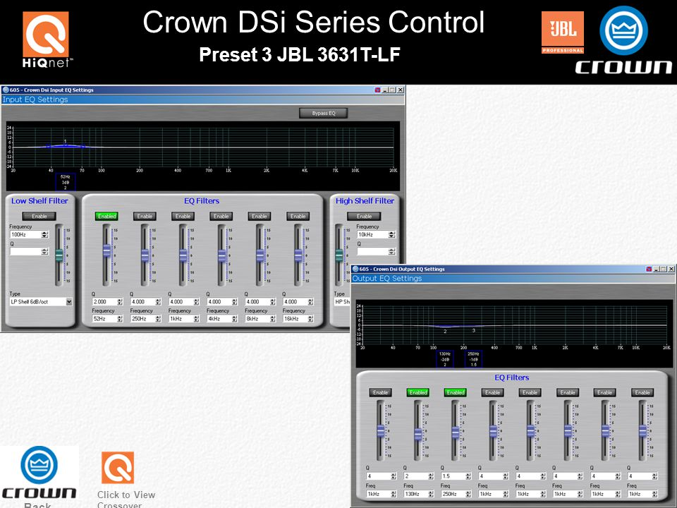 Crown DSi Series Control Preset 3 JBL 3631T-LF Back Click to View Crossover