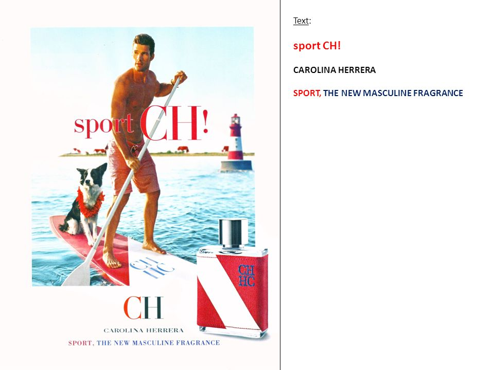 Text: sport CH! CAROLINA HERRERA SPORT, THE NEW MASCULINE FRAGRANCE