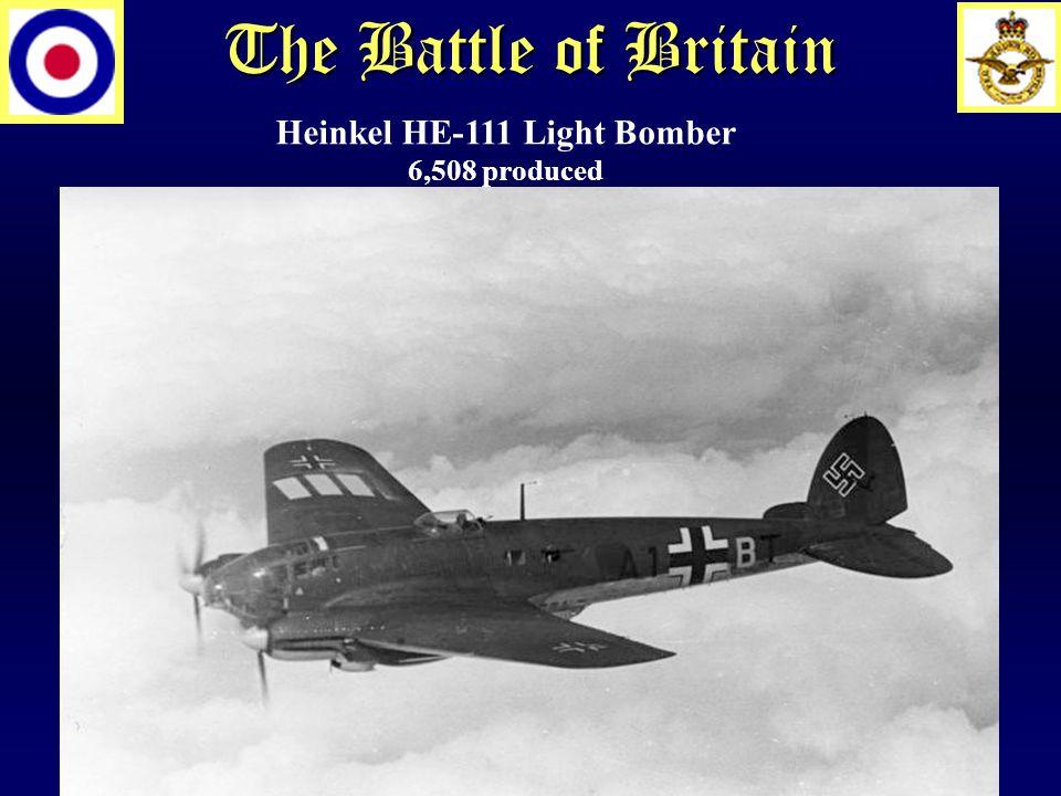 The Battle of Britain Heinkel HE-111 Light Bomber 6,508 produced