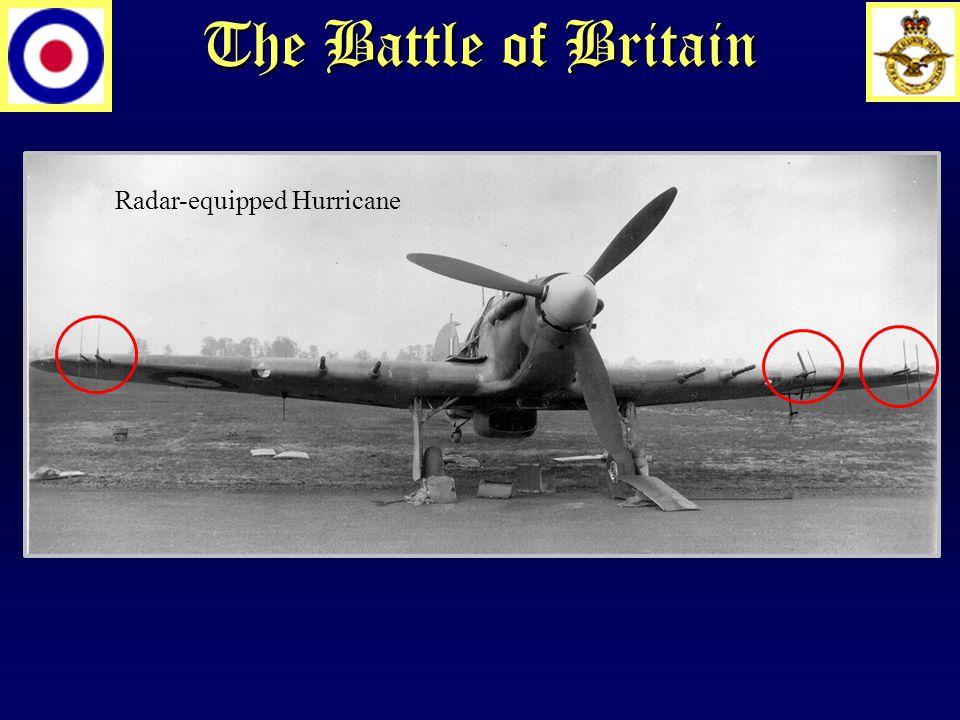 The Battle of Britain Radar-equipped Hurricane