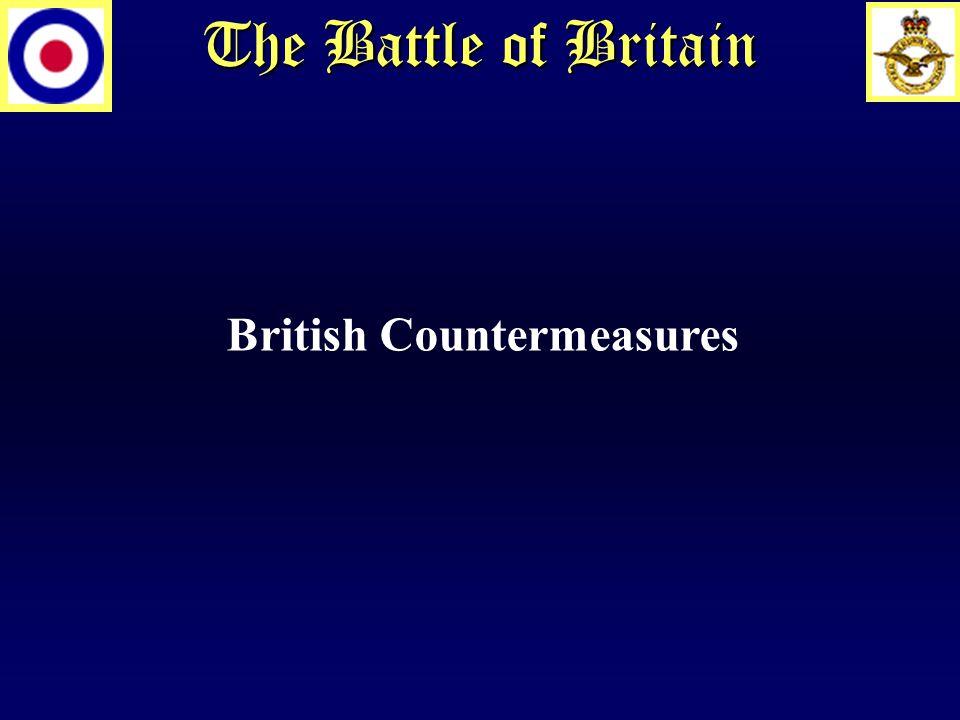 The Battle of Britain British Countermeasures