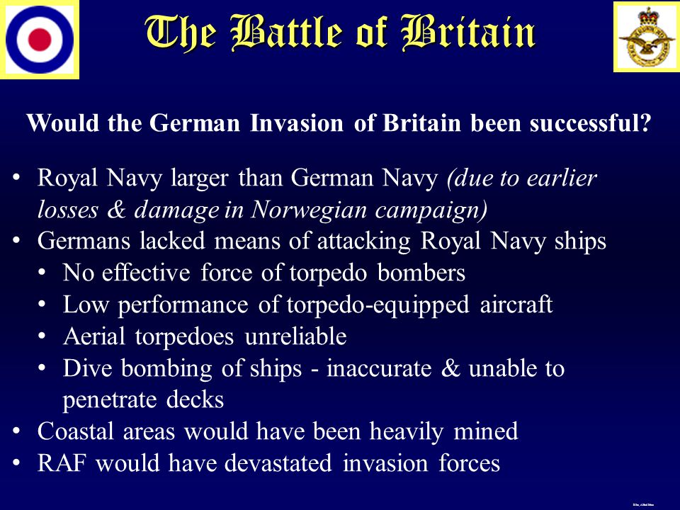 The Battle of Britain Would the German Invasion of Britain been successful.