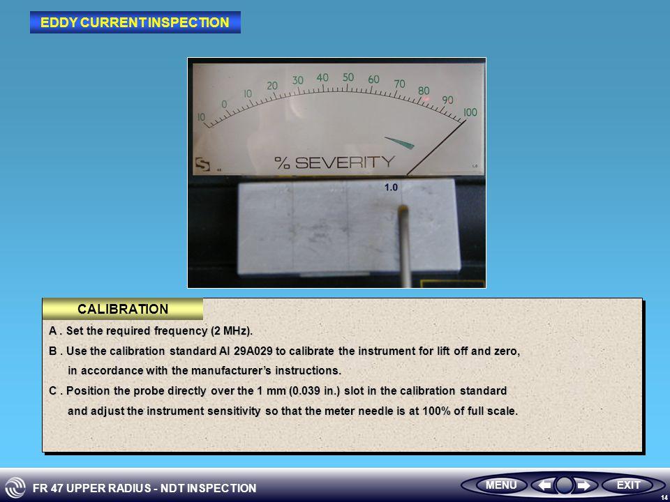 FR 47 UPPER RADIUS - NDT INSPECTION 14 EXITMENU A.