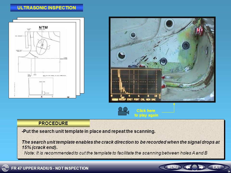 FR 47 UPPER RADIUS - NDT INSPECTION 34 -Put the search unit template in place and repeat the scanning.
