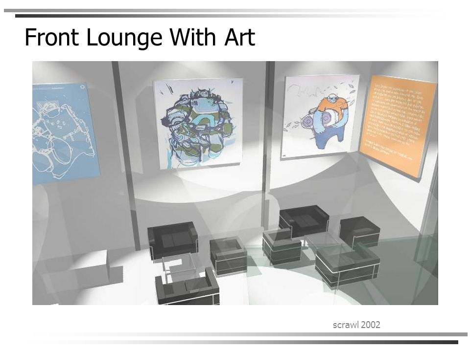 scrawl 2002 Front Lounge With Art