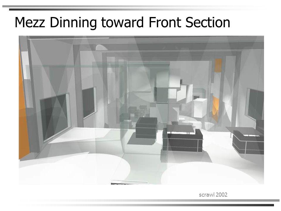 scrawl 2002 Mezz Dinning toward Front Section