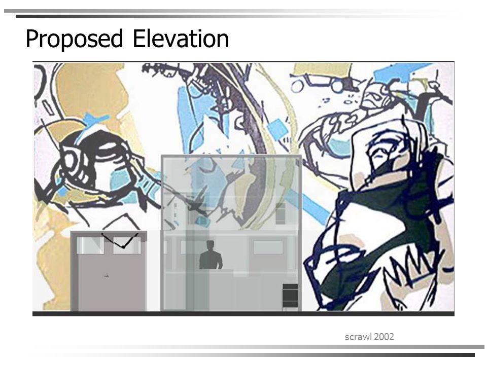 scrawl 2002 Proposed Elevation