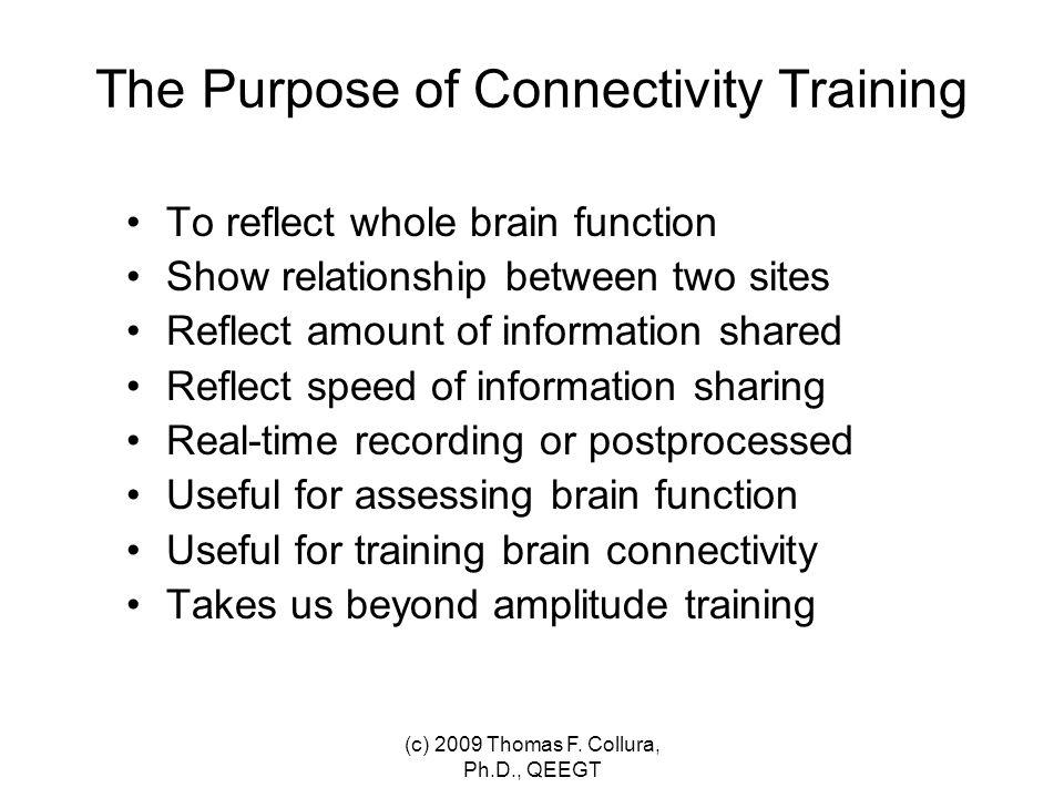 Generalized Connectivity Model (c) 2009 Thomas F. Collura, Ph.D., QEEGT
