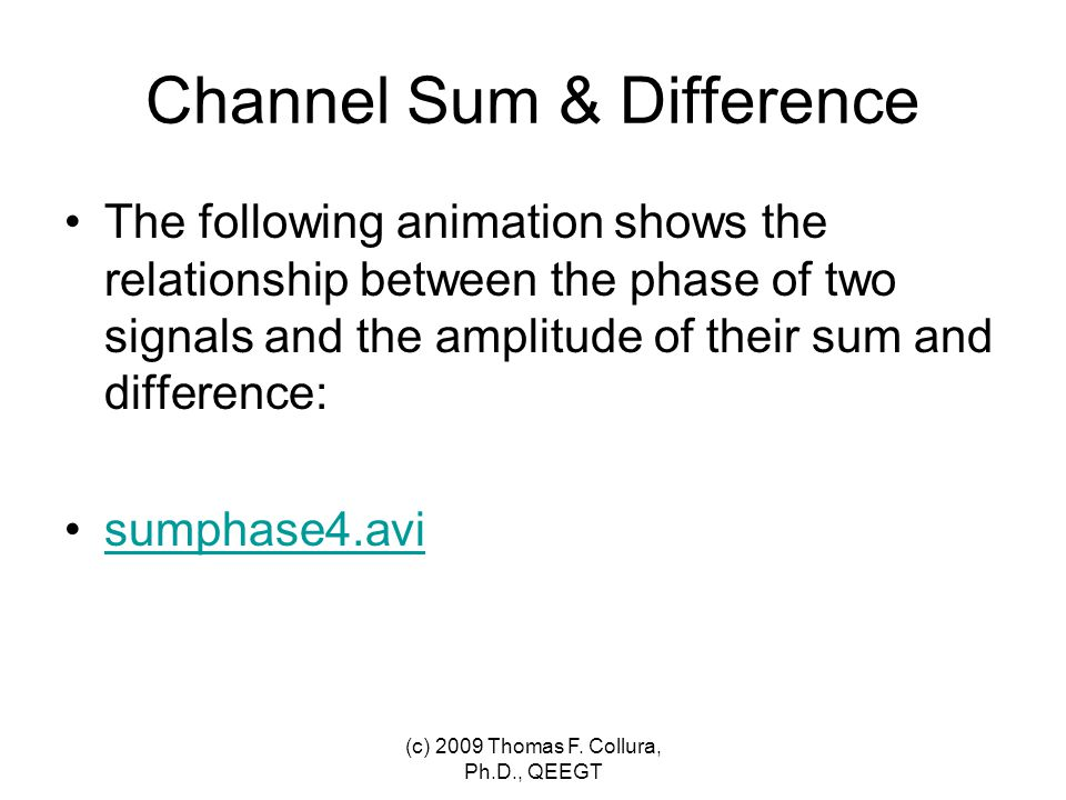 Channel Sum & Difference The following animation shows the relationship between the phase of two signals and the amplitude of their sum and difference