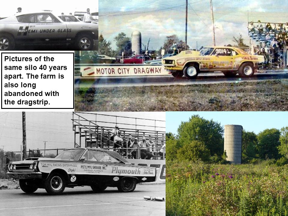 Pictures of the same silo 40 years apart. The farm is also long abandoned with the dragstrip.