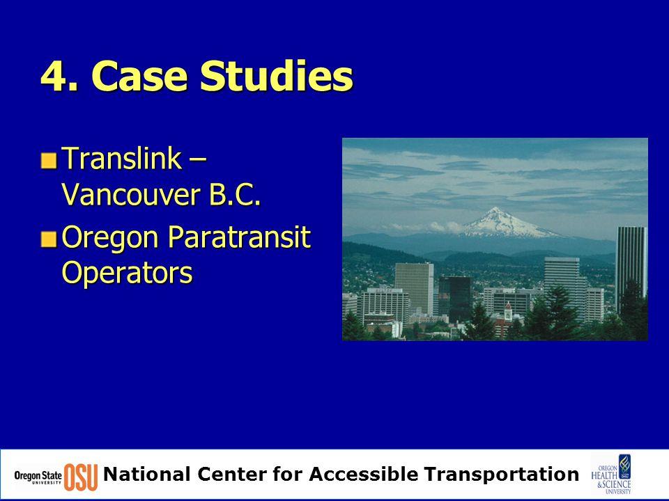 National Center for Accessible Transportation 4. Case Studies Translink – Vancouver B.C.