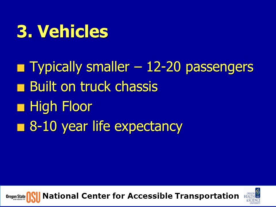 National Center for Accessible Transportation Hybrid HD Senator Citibus, Azure  Higher floor – 12 at first step  14-16 Passengers + 2 W.C.