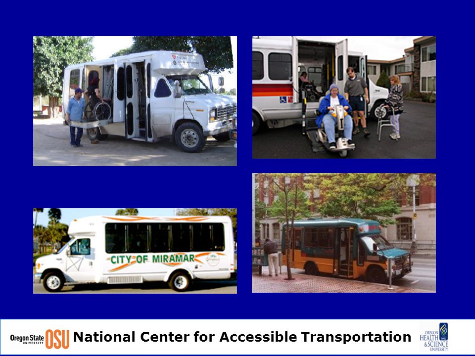 National Center for Accessible Transportation The Friendly Bus, Dallas Smith Corp.