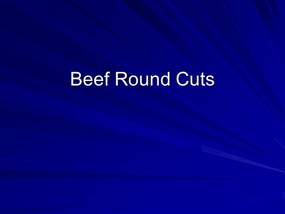 Beef Round Cuts