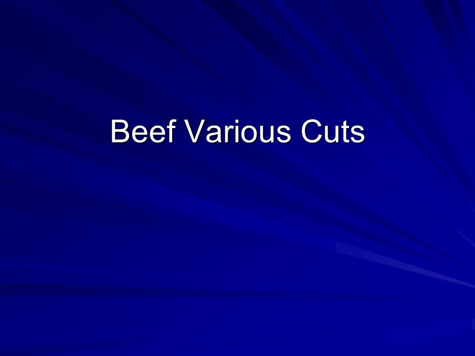 Beef Various Cuts