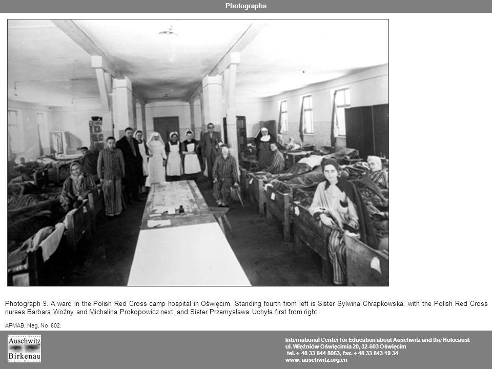 Photograph 9. A ward in the Polish Red Cross camp hospital in Oświęcim.